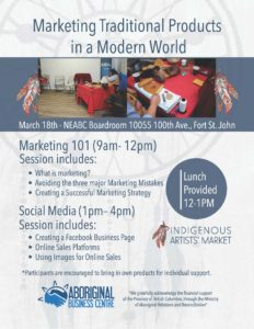 Marketing Traditional Products in a Modern World @ Northeast Aboriginal Business Centre | Fort Saint John | British Columbia | Canada